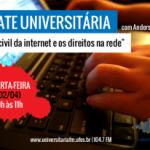Participação no Debate Universitária sobre o #MarcoCivil